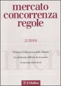 Mercato concorrenza regole (2010). Vol. 2