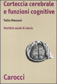 Storia della corteccia cerebrale. Ventitré secoli di storia