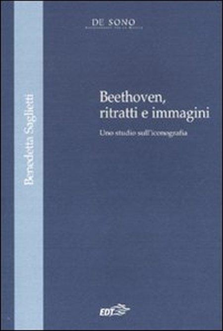 Beethoven, ritratti e immagini. Uno studio sull'iconografia
