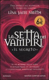 Il segreto. La setta dei vampiri