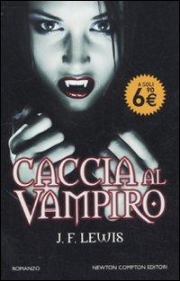 Caccia al vampiro