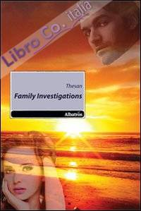 Family investigations