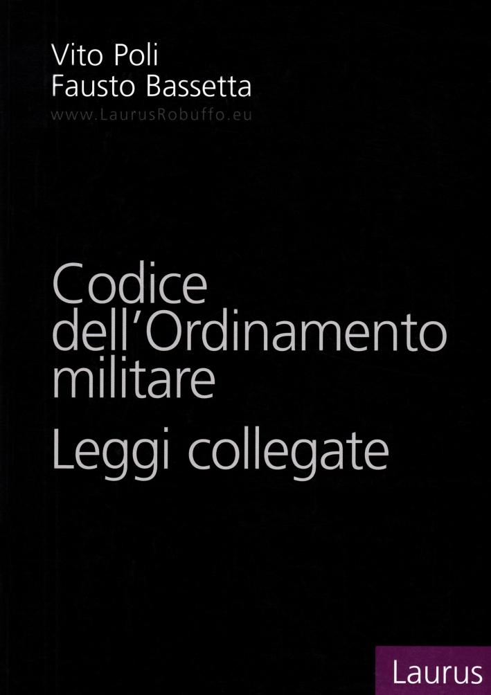 Codice dell'ordinamento militare. Leggi collegate