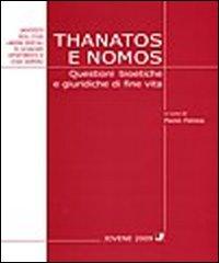 Thanatos e nomos. Questioni bioetiche di fine vita
