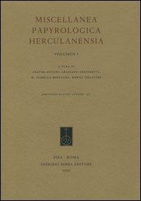 Miscellanea Papyrologica Herculanensia. Vol. 1. [Ed. Rilegato]