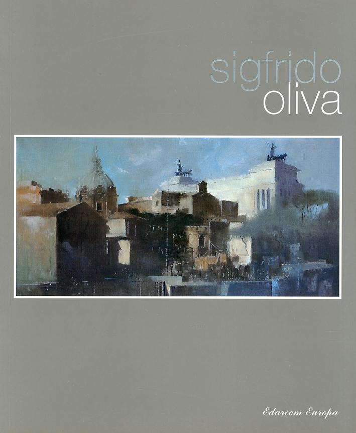 Sigfrido Oliva. L'aria Dipinta
