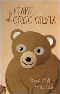 Le fiabe dell'orso Silvia