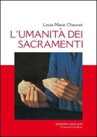L'umanità dei sacramenti