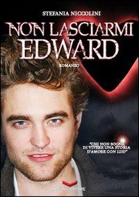 Non lasciarmi Edward