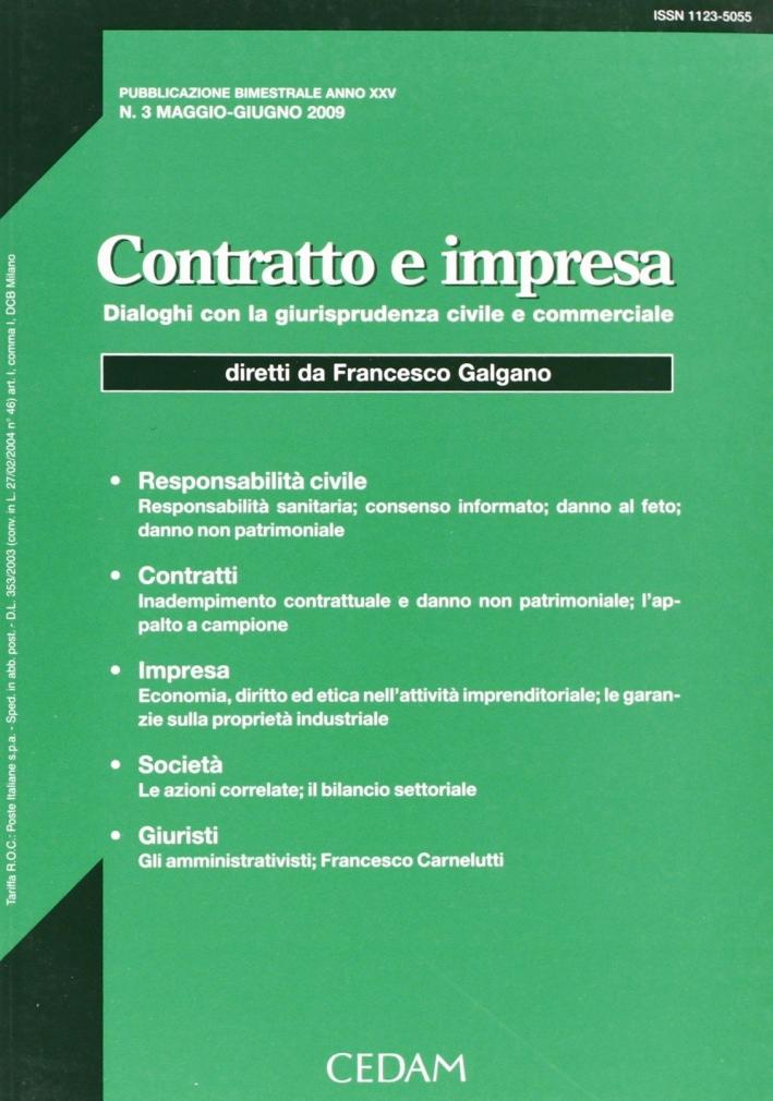 Contratto e impresa. Dialoghi con la giurisprudenza civile e commerciale (2009). Vol. 3