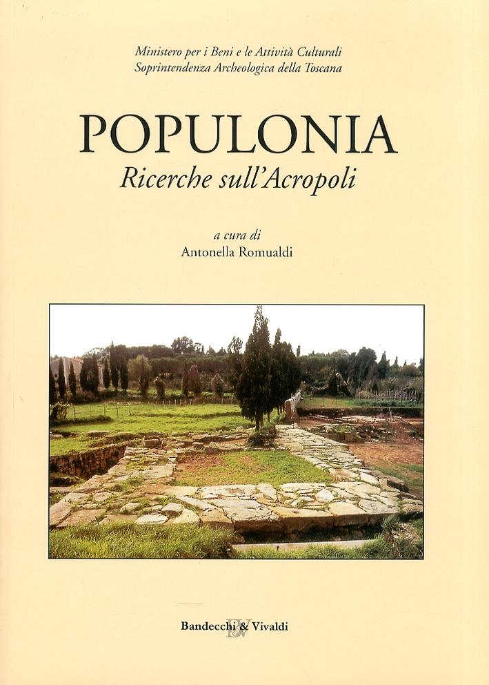Populonia. Ricerche sulla acropoli