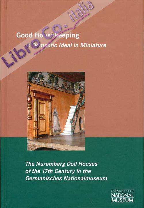 Good Housekeeping. A domestic ideal in Miniature