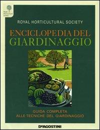 Enciclopedia del giardinaggio. Ediz. illustrata