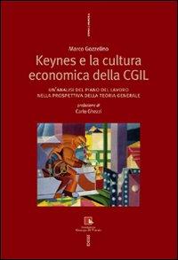 Keynes e la cultura economica della CGIL. Un'analisi del piano del lavoro nella prospettiva della Teoria Generale