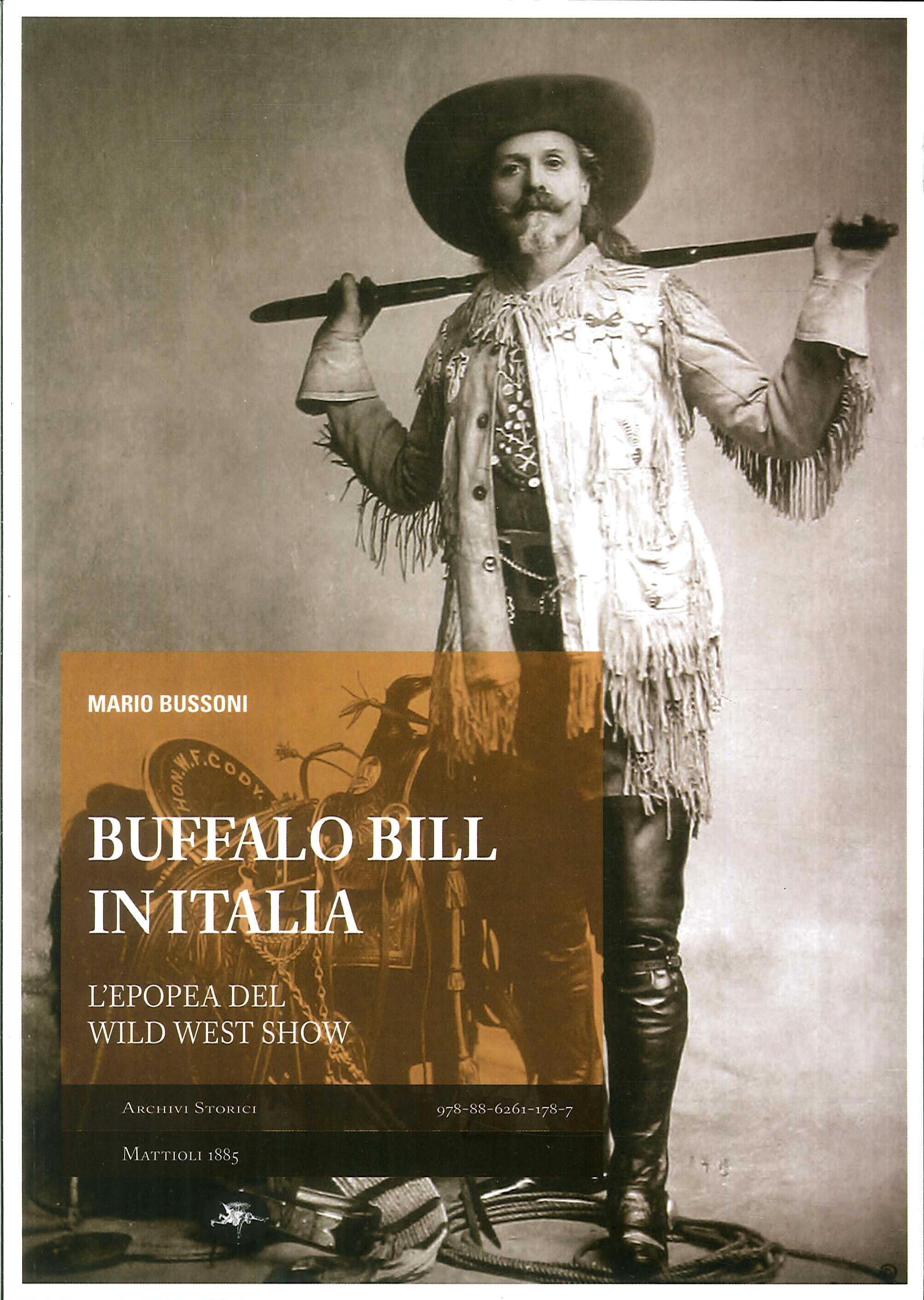 Buffalo Bill in Italia. L'epopea del Wild West Show