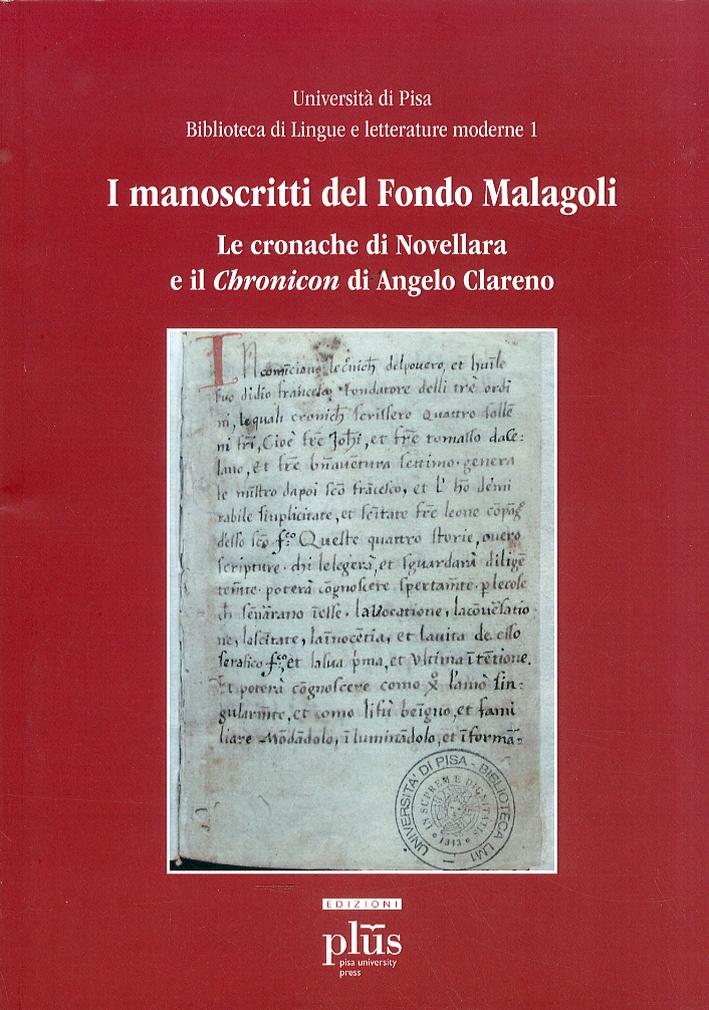 I Manoscritti del Fondo Malagoli. Le Cronache di Novellara e il Chronicon di Angelo Clareno