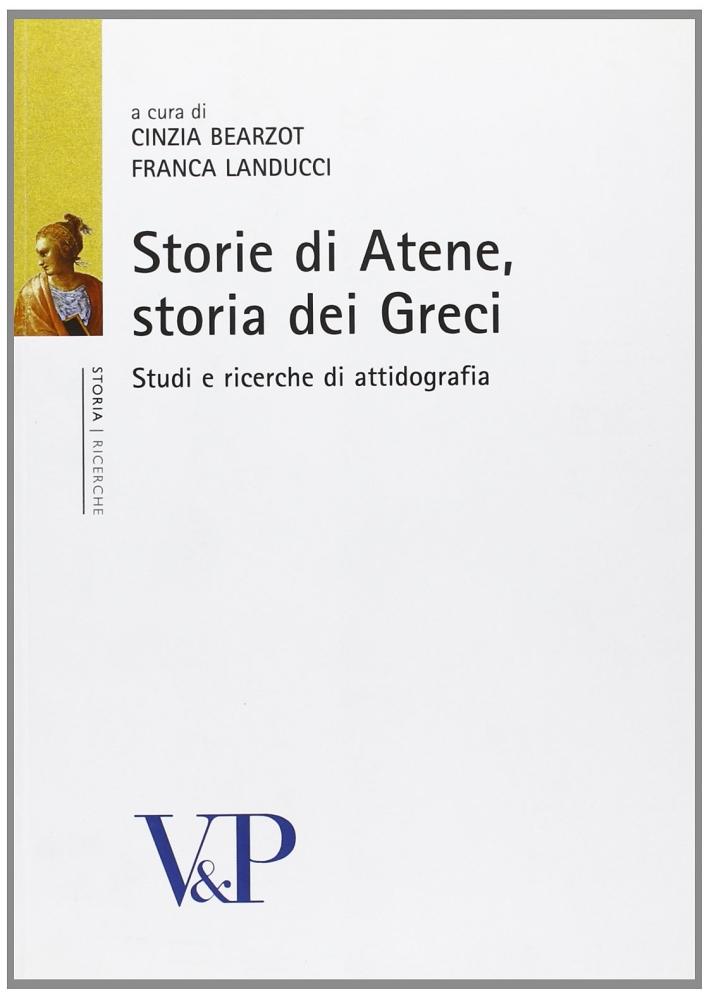 Storie di Atene, storia dei Greci. Studi di attinografia