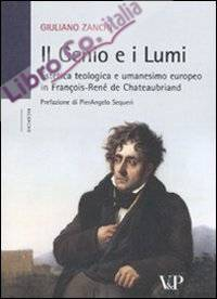 Il Genio e i Lumi. Estetica Teologica e Umanesimo Europeo in François-René de Chateaubriand