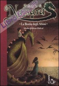 La Bestia degli Abissi. I Draghi di Nalsara. Vol. 5