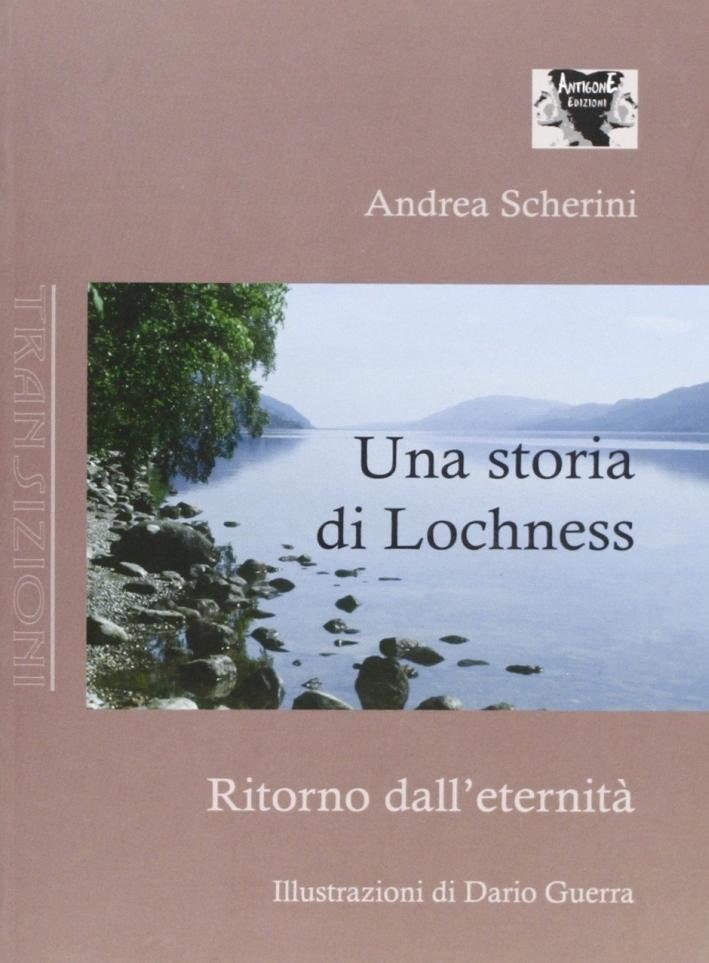Una storia di Lochness. Ritorno dall'eternità