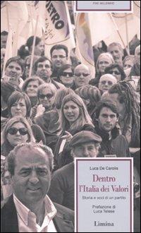 Dentro l'Italia dei valori. Storia e voci di un partito