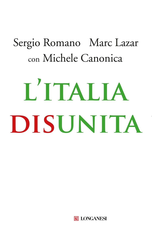 L'Italia disunita