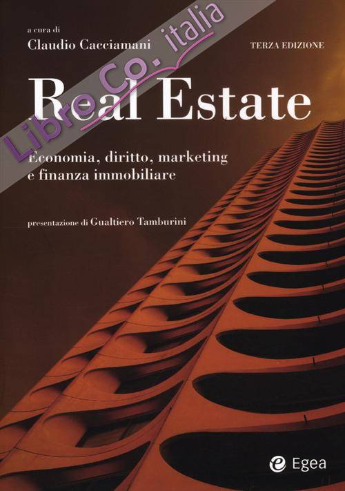 Real estate. Economia, diritto, marketing e finanza immobiliare