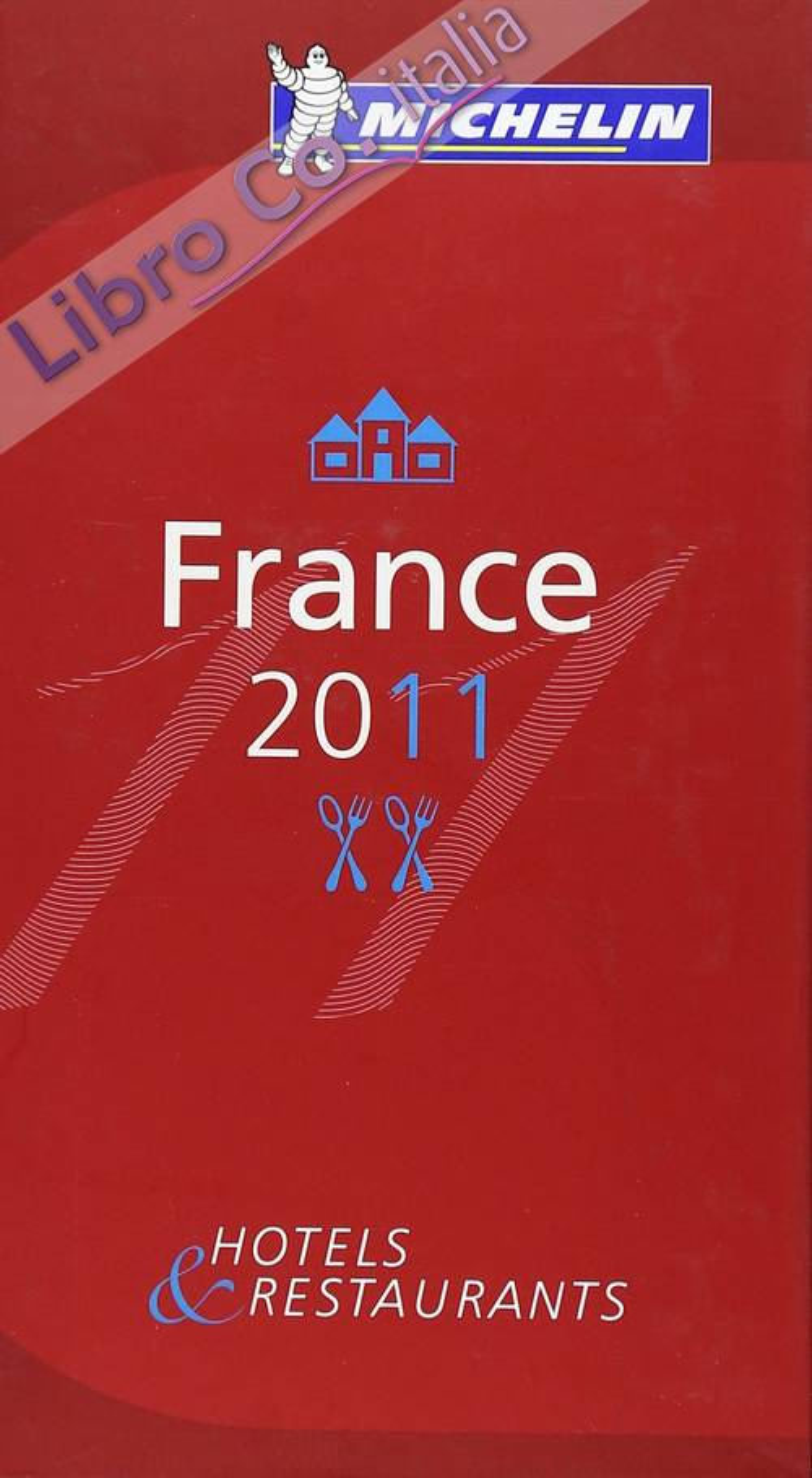 France 2011. La guida rossa