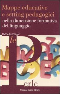 Mappe educative e setting pedagogici nella dimensione formativa del linguaggio