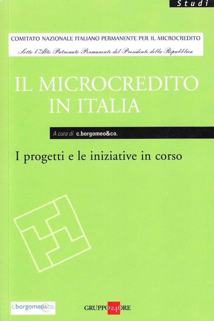 Il microcredito in Italia. I progetti e le iniziative in corso