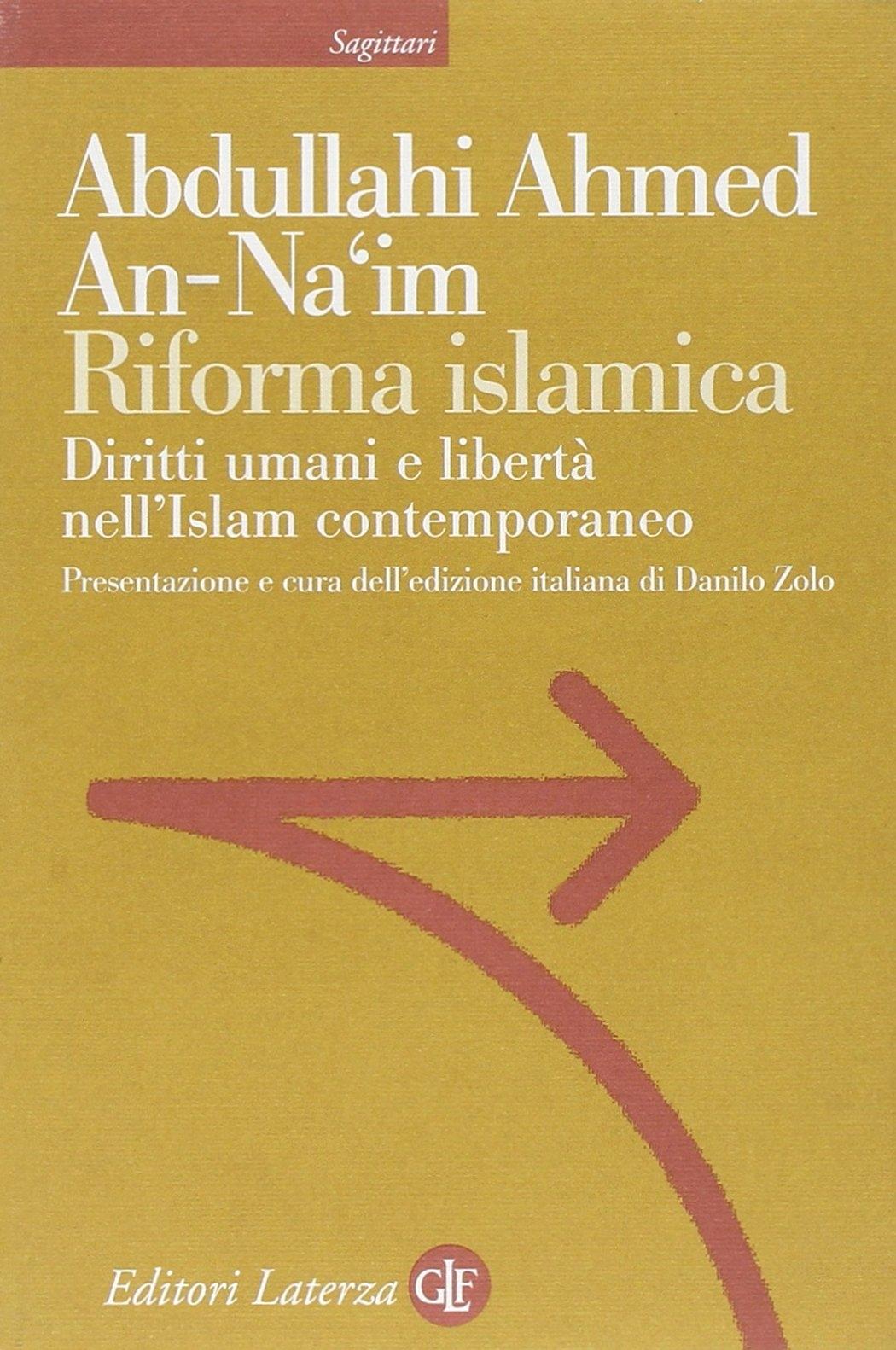 Riforma islamica. Diritti umani e libertà nell'Islam contemporaneo
