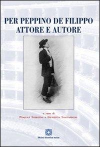 Per Peppino De Filippo attore e autore