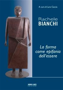 Rachele Bianchi, la forma come epifania dell'essere