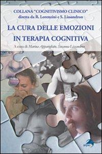 La cura delle emozioni in terapia cognitiva.