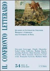 Il confronto letterario. Quaderni di letterature straniere moderne e comparate dell'Università di Pavia. Vol. 54.