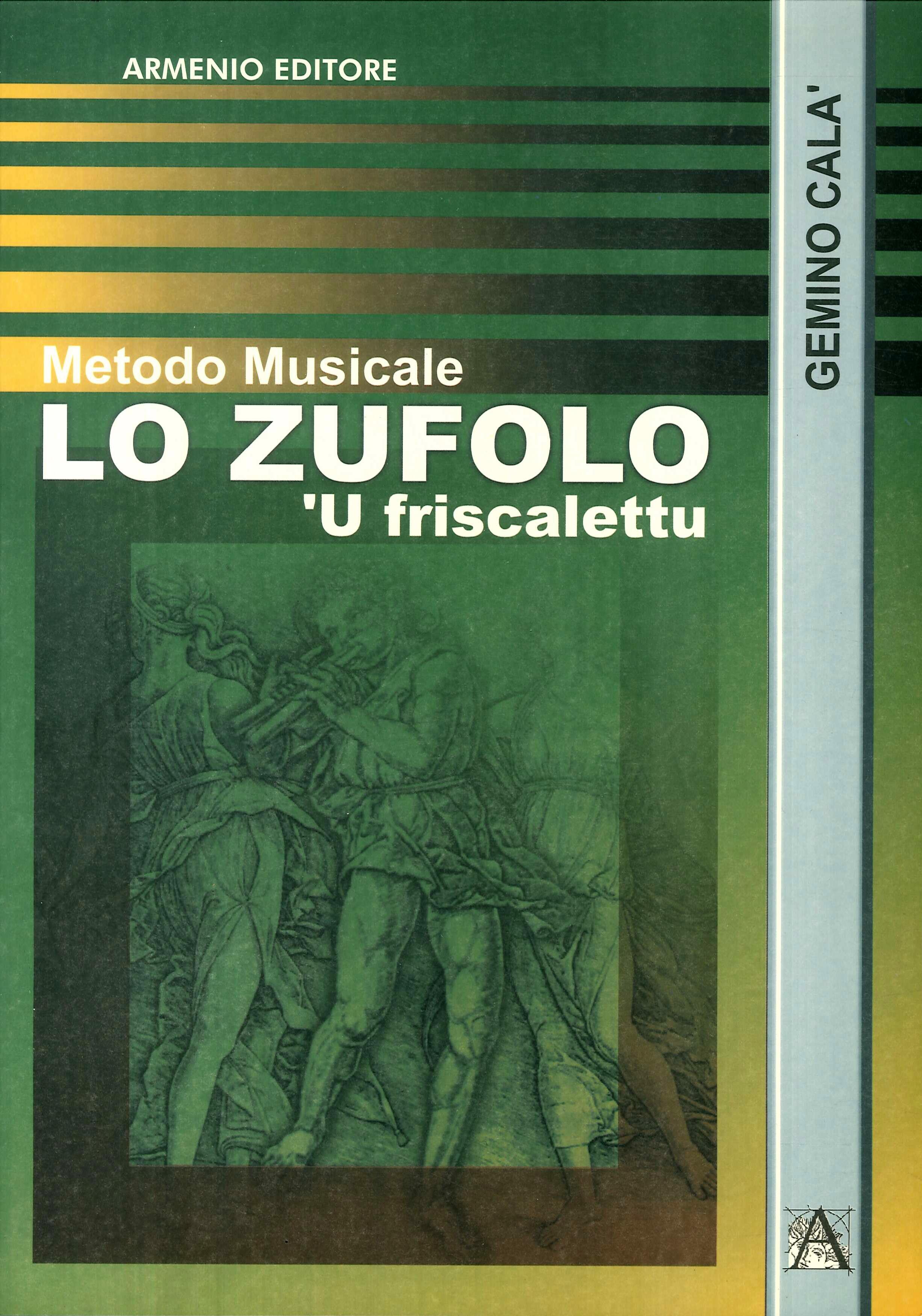 Metodo musicale. Lo zufolo. 'U friscalettu