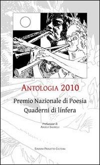 Antologia 2010. Premio nazionale di poesia quaderni di línfera.