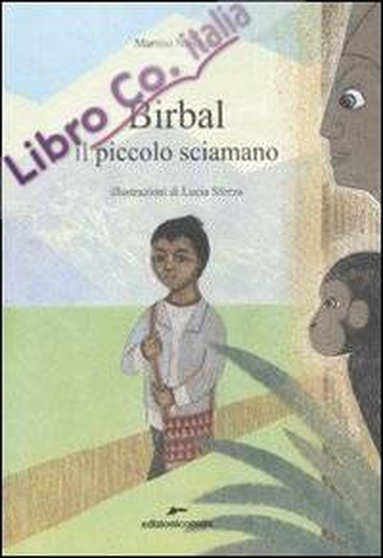 Birbal il piccolo sciamano