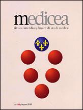 Medicea. Rivista interdisciplinare di studi medicei. 6. Giugno 2010