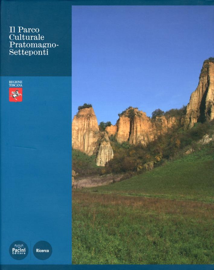 Il parco culturale Pratomagno-Setteponti