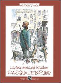 La vera storia del bandito Pasquale