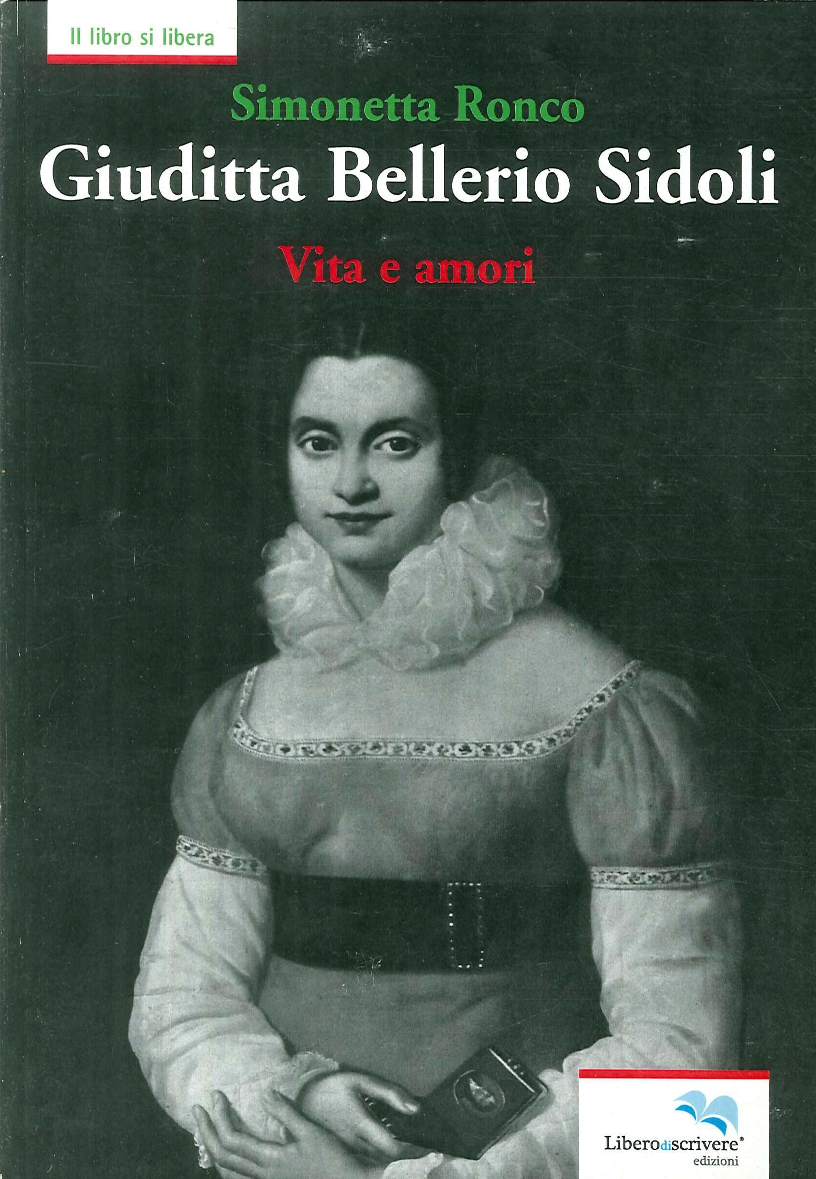 Giuditta Bellerio Sidoli. Vita e amori
