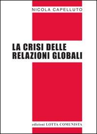La crisi delle relazioni globali