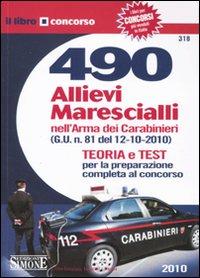 Quattrocentonovanta allievi marescialli nell'arma dei carabinieri
