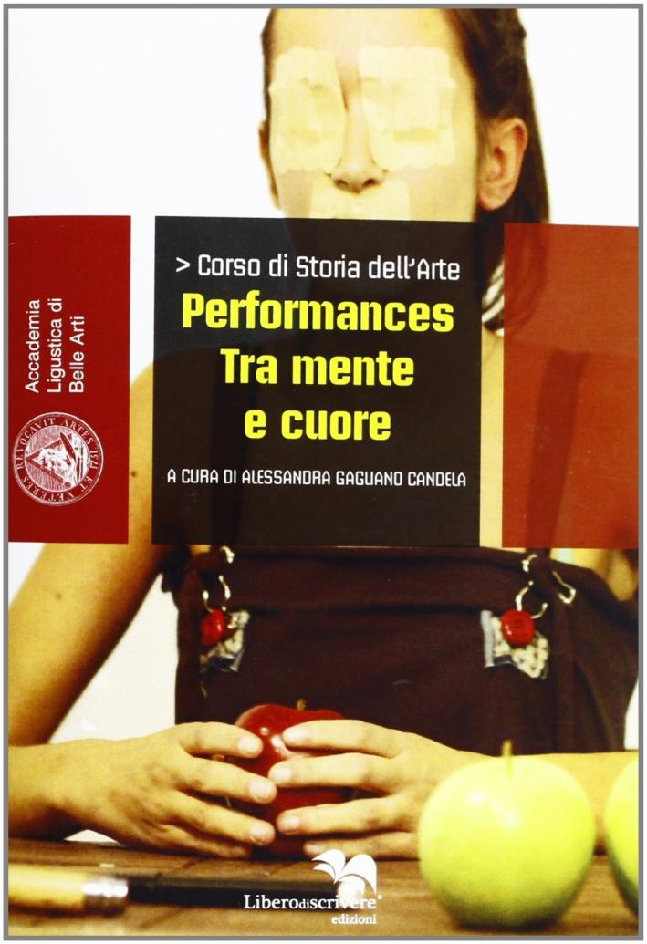 Performances tra mente e cuore