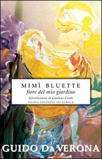 Mimì Bluette, fiore del mio giardino. Ediz. integrale