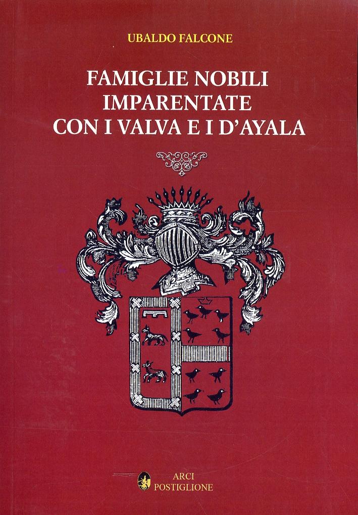 Famiglie nobili imparentate con i Valva e i d'Ayala