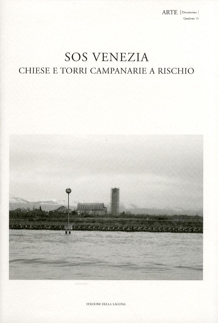 SOS Venezia. Chiese e torri campanarie a rischio