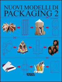 Nuovi modelli di packaging. Ediz. illustrata. Con CD-ROM. Vol. 2