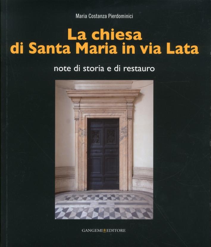 La chiesa di Santa Maria in via Lata. Note di storia e di restauro